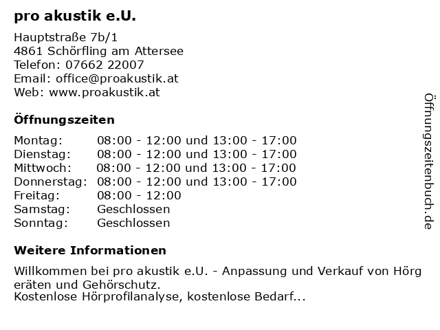 pro akustik e.U. in Schörfling am Attersee: Adresse und Öffnungszeiten