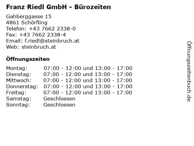 Franz Riedl GmbH - Bürozeiten in Schörfling: Adresse und Öffnungszeiten