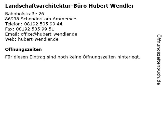 Landschaftsarchitektur-Büro Hubert Wendler in Schondorf am Ammersee: Adresse und Öffnungszeiten
