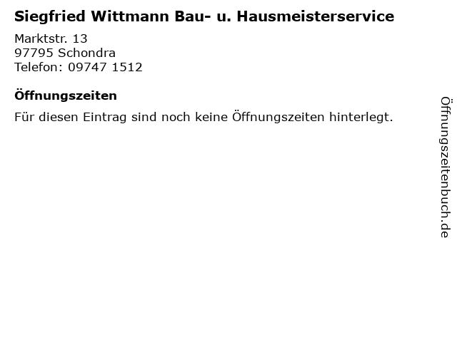 Siegfried Wittmann Bau- u. Hausmeisterservice in Schondra: Adresse und Öffnungszeiten