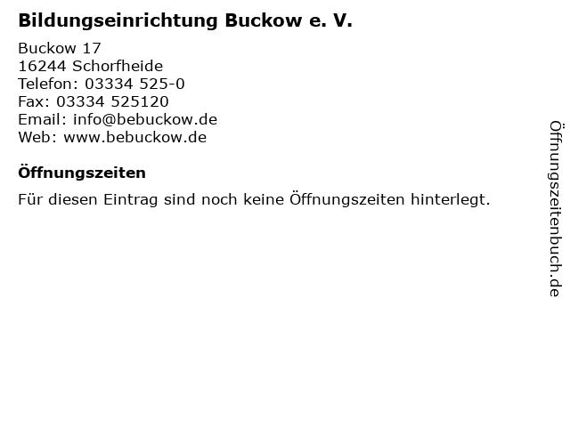 Bildungseinrichtung Buckow e. V. in Schorfheide: Adresse und Öffnungszeiten