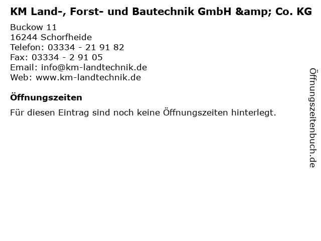 KM Land-, Forst- und Bautechnik GmbH & Co. KG in Schorfheide: Adresse und Öffnungszeiten
