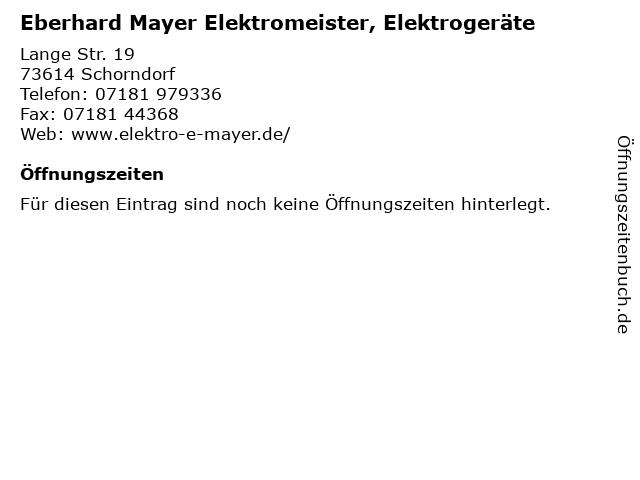 Eberhard Mayer Elektromeister, Elektrogeräte in Schorndorf: Adresse und Öffnungszeiten