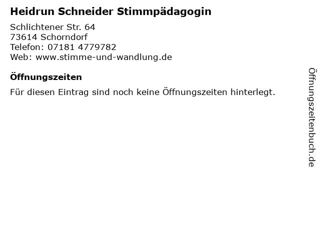Heidrun Schneider Stimmpädagogin in Schorndorf: Adresse und Öffnungszeiten