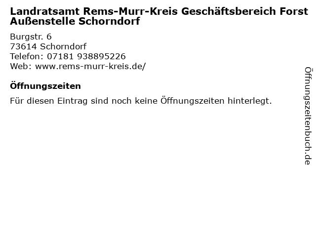 Landratsamt Rems-Murr-Kreis Geschäftsbereich Forst Außenstelle Schorndorf in Schorndorf: Adresse und Öffnungszeiten