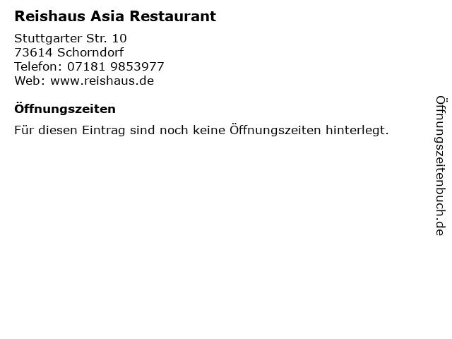 Reishaus Asia Restaurant in Schorndorf: Adresse und Öffnungszeiten