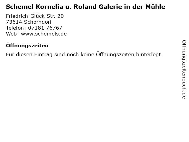 Schemel Kornelia u. Roland Galerie in der Mühle in Schorndorf: Adresse und Öffnungszeiten