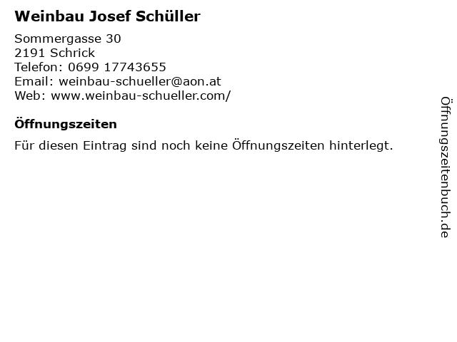 Weinbau Josef Schüller in Schrick: Adresse und Öffnungszeiten
