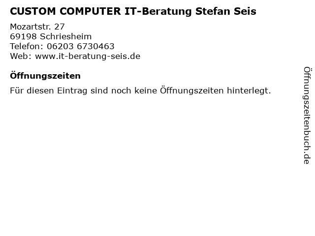 CUSTOM COMPUTER IT-Beratung Stefan Seis in Schriesheim: Adresse und Öffnungszeiten