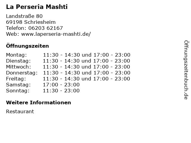 La Perseria Mashti in Schriesheim: Adresse und Öffnungszeiten