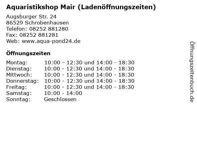 Aquaristikshop Mair (Ladenöffnungszeiten) in Schrobenhausen: Adresse und Öffnungszeiten