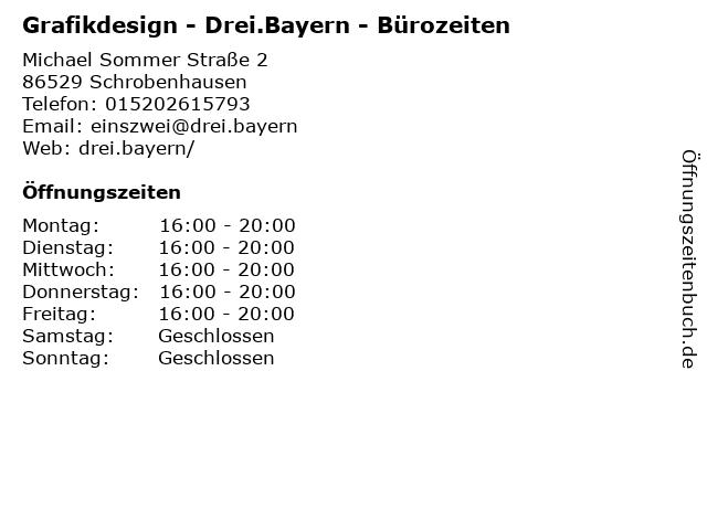 Grafikdesign - Drei.Bayern - Bürozeiten in Schrobenhausen: Adresse und Öffnungszeiten