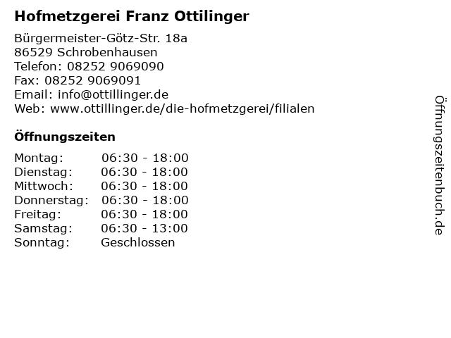 Hofmetzgerei Franz Ottilinger in Schrobenhausen: Adresse und Öffnungszeiten