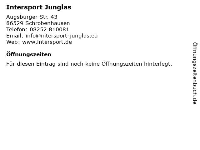 Intersport Junglas in Schrobenhausen: Adresse und Öffnungszeiten