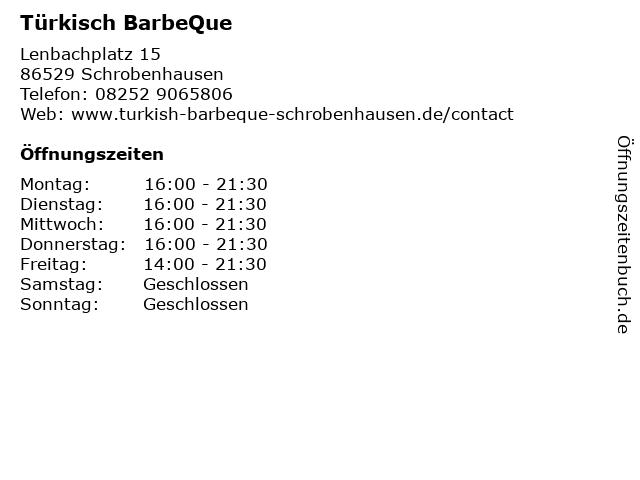 Türkisch BarbeQue in Schrobenhausen: Adresse und Öffnungszeiten