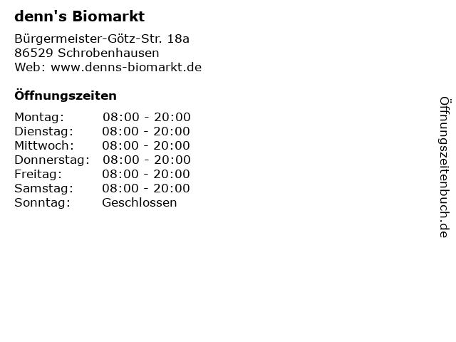 denn's Biomarkt in Schrobenhausen: Adresse und Öffnungszeiten
