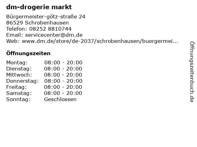 dm-drogerie markt GmbH + Co. KG in Schrobenhausen: Adresse und Öffnungszeiten