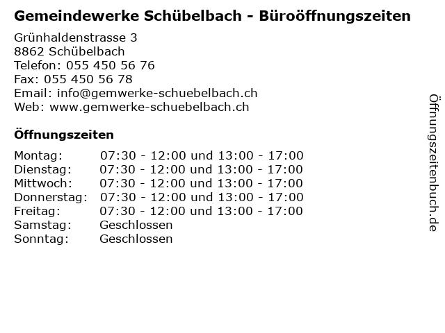 Gemeindewerke Schübelbach - Büroöffnungszeiten in Schübelbach: Adresse und Öffnungszeiten