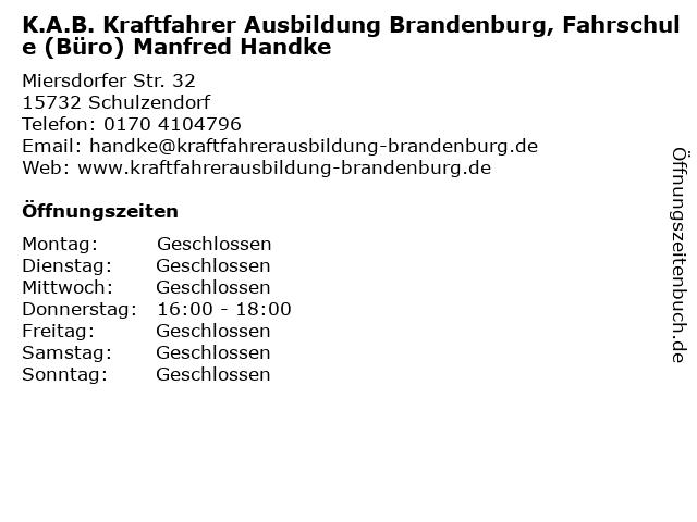 K.A.B. Kraftfahrer Ausbildung Brandenburg, Fahrschule (Büro) Manfred Handke in Schulzendorf: Adresse und Öffnungszeiten
