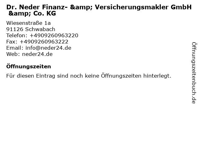 Dr. Neder Finanz- & Versicherungsmakler GmbH & Co. KG in Schwabach: Adresse und Öffnungszeiten