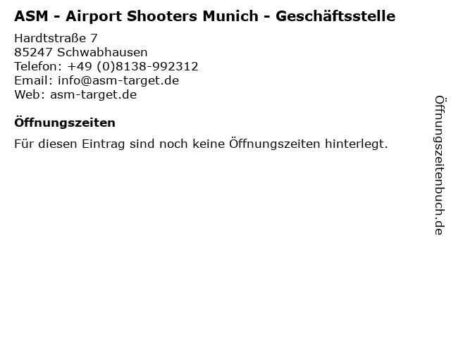 ASM - Airport Shooters Munich - Geschäftsstelle in Schwabhausen: Adresse und Öffnungszeiten