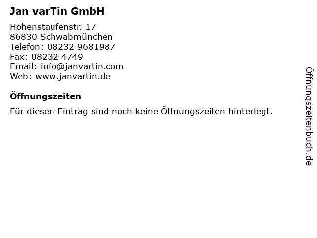 Jan varTin GmbH in Schwabmünchen: Adresse und Öffnungszeiten