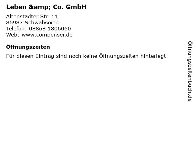 Leben & Co. GmbH in Schwabsoien: Adresse und Öffnungszeiten