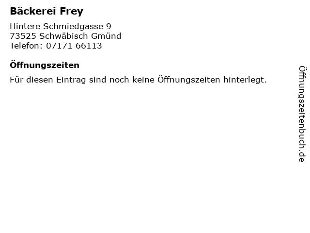 Bäckerei Frey in Schwäbisch Gmünd: Adresse und Öffnungszeiten