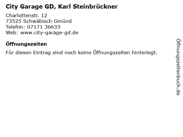 City Garage GD, Karl Steinbrückner in Schwäbisch Gmünd: Adresse und Öffnungszeiten