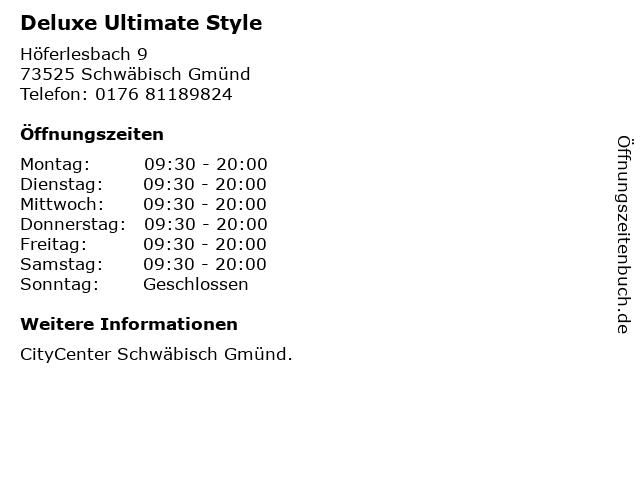 Deluxe Ultimate Style in Schwäbisch Gmünd: Adresse und Öffnungszeiten