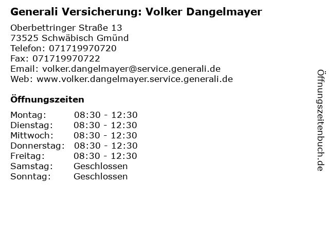 Generali Versicherung: Volker Dangelmayer in Schwäbisch Gmünd: Adresse und Öffnungszeiten