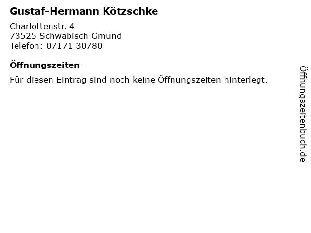 Gustaf-Hermann Kötzschke in Schwäbisch Gmünd: Adresse und Öffnungszeiten