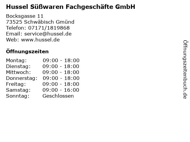 Hussel Süßwaren Fachgeschäfte GmbH in Schwäbisch Gmünd: Adresse und Öffnungszeiten