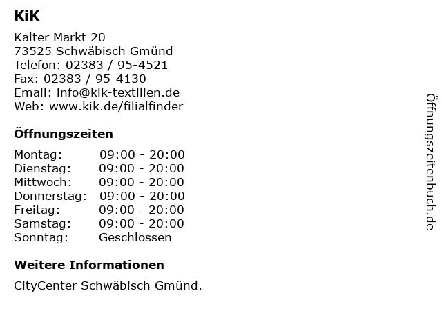 KiK in Schwäbisch Gmünd: Adresse und Öffnungszeiten