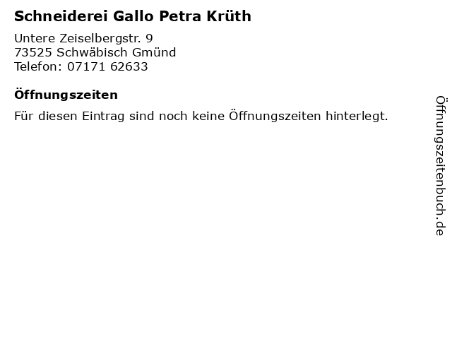 Schneiderei Gallo Petra Krüth in Schwäbisch Gmünd: Adresse und Öffnungszeiten