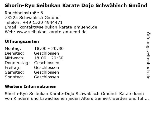 Shorin-Ryu Seibukan Karate Dojo Schwäbisch Gmünd in Schwäbisch Gmünd: Adresse und Öffnungszeiten