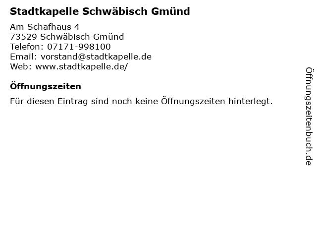 Stadtkapelle Schwäbisch Gmünd in Schwäbisch Gmünd: Adresse und Öffnungszeiten