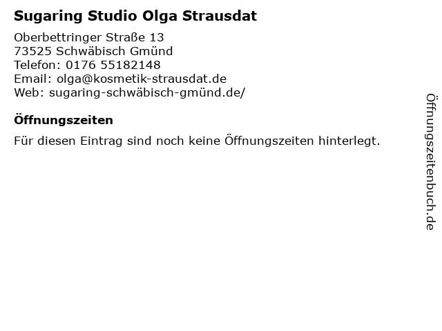 Sugaring Studio Olga Strausdat in Schwäbisch Gmünd: Adresse und Öffnungszeiten