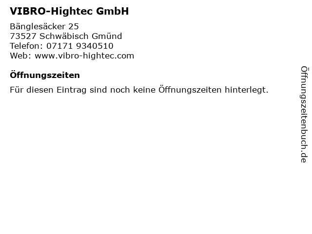 VIBRO-Hightec GmbH in Schwäbisch Gmünd: Adresse und Öffnungszeiten