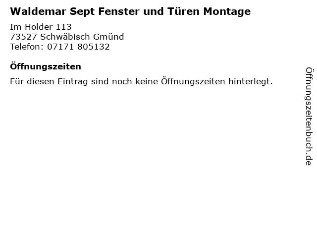 Waldemar Sept Fenster und Türen Montage in Schwäbisch Gmünd: Adresse und Öffnungszeiten