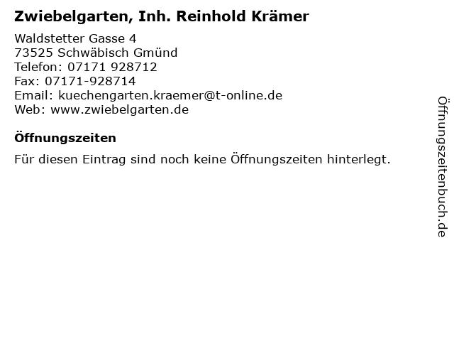Zwiebelgarten, Inh. Reinhold Krämer in Schwäbisch Gmünd: Adresse und Öffnungszeiten