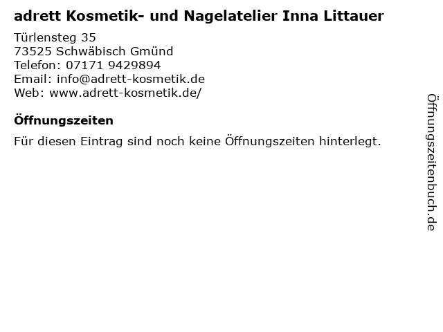 adrett Kosmetik- und Nagelatelier Inna Littauer in Schwäbisch Gmünd: Adresse und Öffnungszeiten
