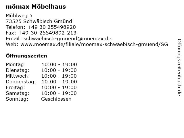 """ᐅ Öffnungszeiten """"mömax Möbelhaus Schwäbisch Gmünd""""   Mühlweg 5 in ..."""