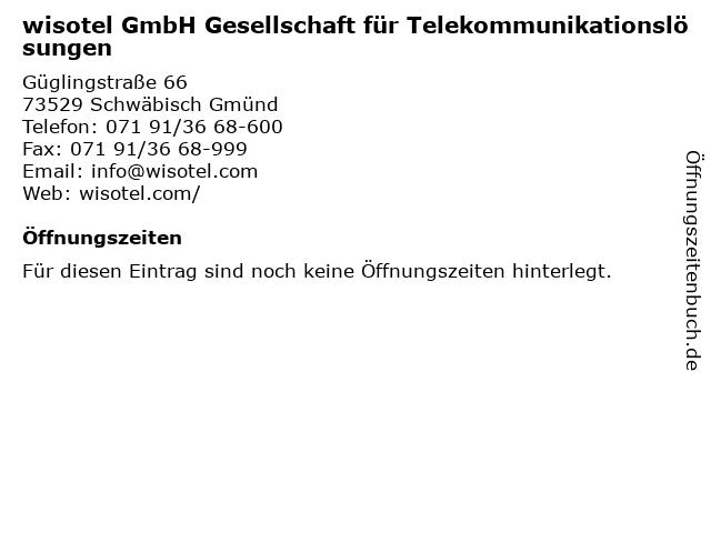 wisotel GmbH Gesellschaft für Telekommunikationslösungen in Schwäbisch Gmünd: Adresse und Öffnungszeiten