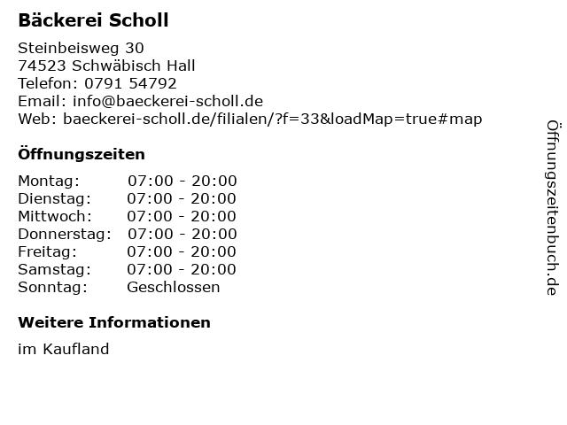 Bäckerei Scholl in Schwäbisch Hall: Adresse und Öffnungszeiten