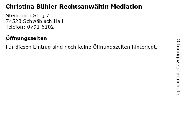 Christina Bühler Rechtsanwältin Mediation in Schwäbisch Hall: Adresse und Öffnungszeiten
