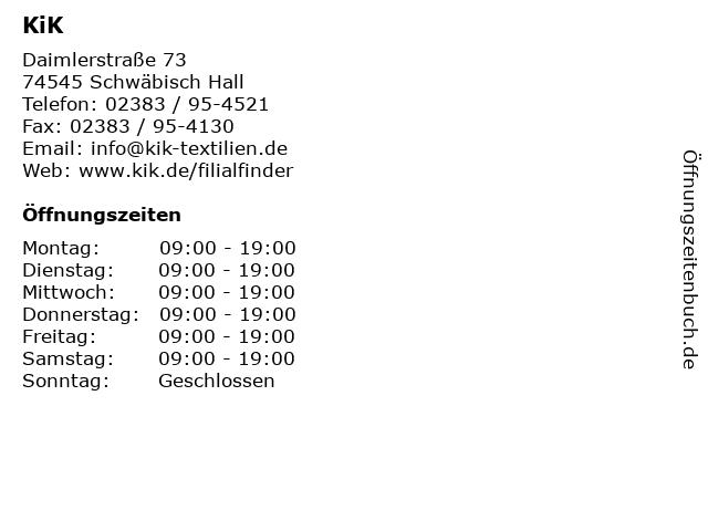 Kik Textilien und Non-Food GmbH in Schwäbisch Hall: Adresse und Öffnungszeiten