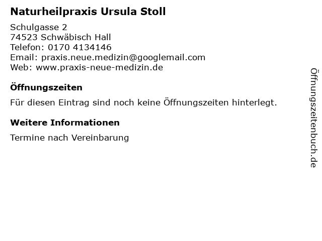 Naturheilpraxis Ursula Stoll in Schwäbisch Hall: Adresse und Öffnungszeiten
