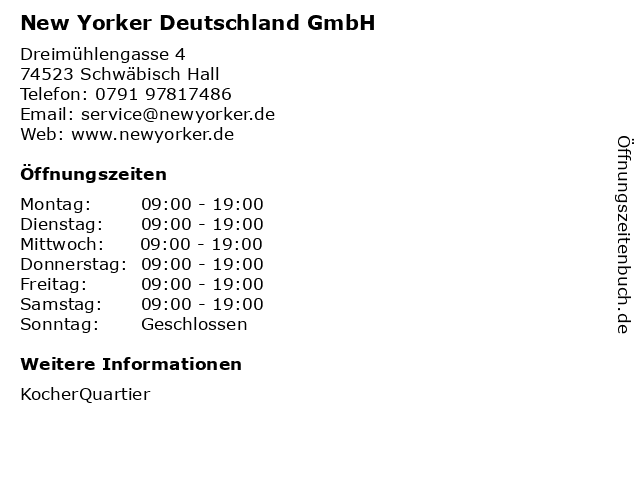New Yorker Deutschland GmbH in Schwäbisch Hall: Adresse und Öffnungszeiten