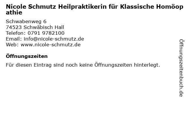 Nicole Schmutz Heilpraktikerin für Klassische Homöopathie in Schwäbisch Hall: Adresse und Öffnungszeiten